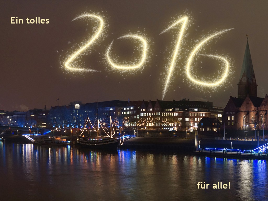 Ein tolles 2016 für alle!